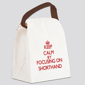 Keep Calm by focusing on Shorthan Canvas Lunch Bag