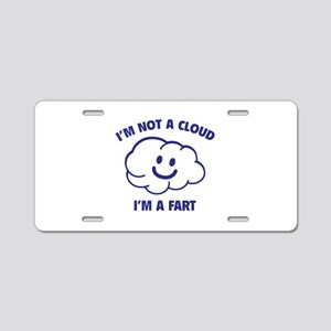 I'm Not A Cloud Aluminum License Plate