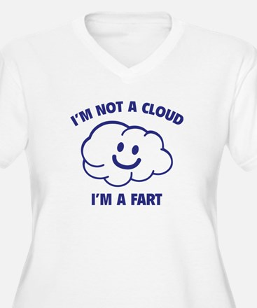 I'm Not A Cloud T-Shirt
