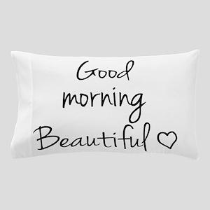 Good Morning Pillow Case