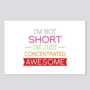 I'm Not Short I'm Just Concentrated Awesome Postca