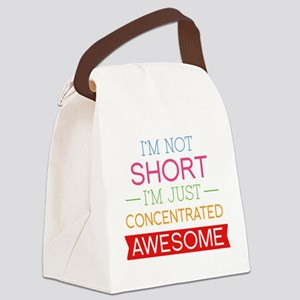 I'm Not Short I'm Just Concentrated Awesome Canvas