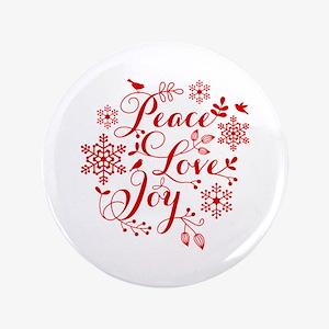 """Peace, Love, Joy 3.5"""" Button"""
