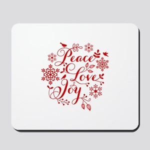 Peace, Love, Joy Mousepad