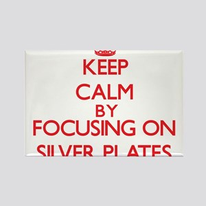Keep Calm by focusing on Silver Plates Magnets