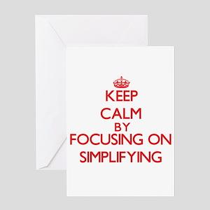 Keep Calm by focusing on Simplifyin Greeting Cards