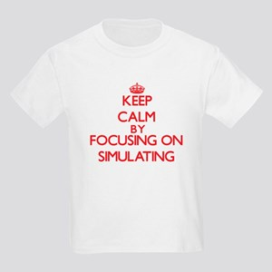 Keep Calm by focusing on Simulating T-Shirt