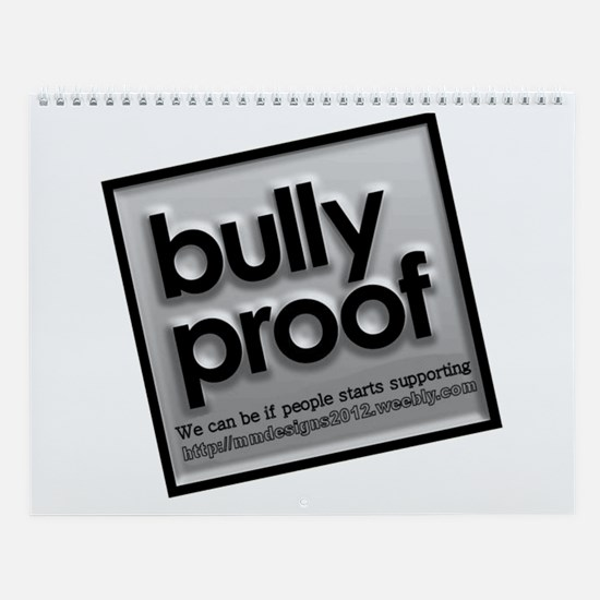Bully Proof.png Wall Calendar