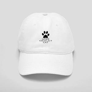 Love Ocicat Cat Designs Cap