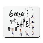Geezer's Got Game! Mousepad
