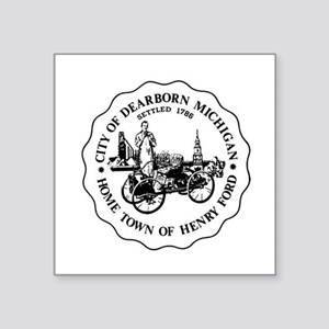 Homwtown of Henry Ford Sticker