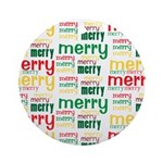 Merry Merry Ornament (Round)