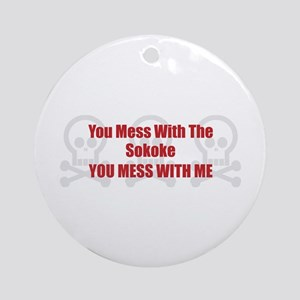 Mess With Sokoke Ornament (Round)