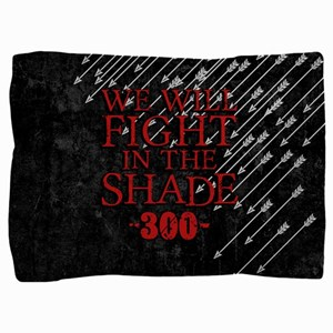 300 We Will Fight In The Shade Pillow Sham