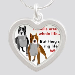 Pitbulls Make Life Whole Necklaces