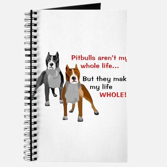 Pitbulls Make Life Whole Journal