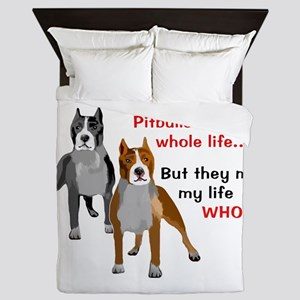 Pitbulls Make Life Whole Queen Duvet