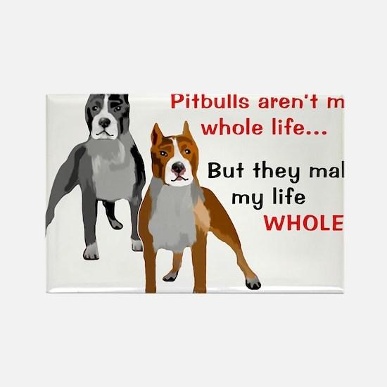 Pitbulls Make Life Whole Magnets