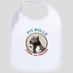 Pit Bull Lovers not Fighters Bib