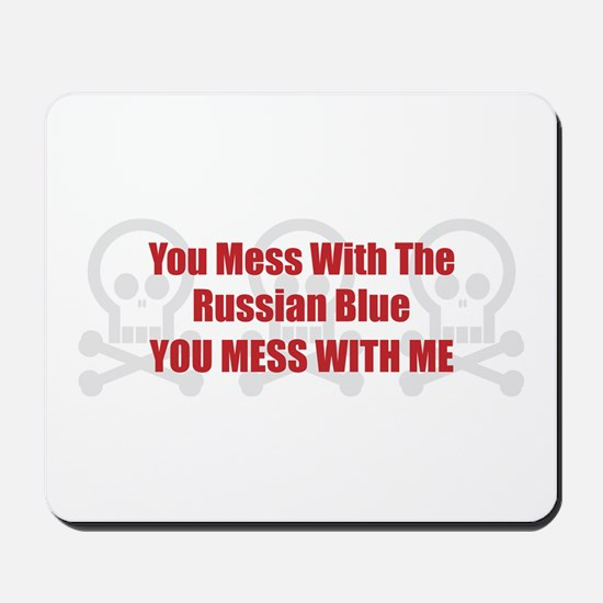 Mess With Blue Mousepad