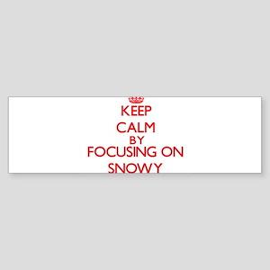 Keep Calm by focusing on Snowy Bumper Sticker
