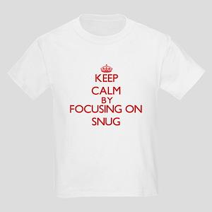 Keep Calm by focusing on Snug T-Shirt