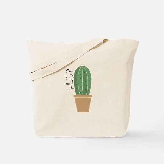 Hug? Tote Bag
