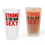 STRONG IS THE NEW SEXY Drinking Glass