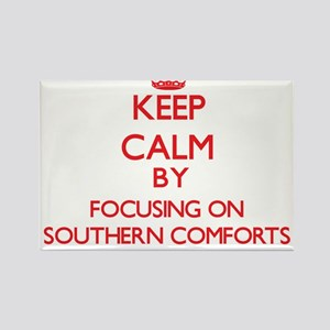 Keep Calm by focusing on Southern Comforts Magnets