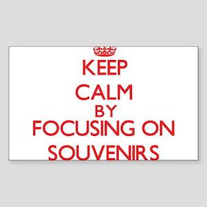 Keep Calm by focusing on Souvenirs Sticker