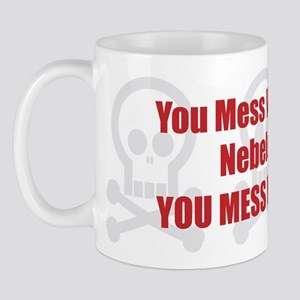 Mess With Nebelung Mug
