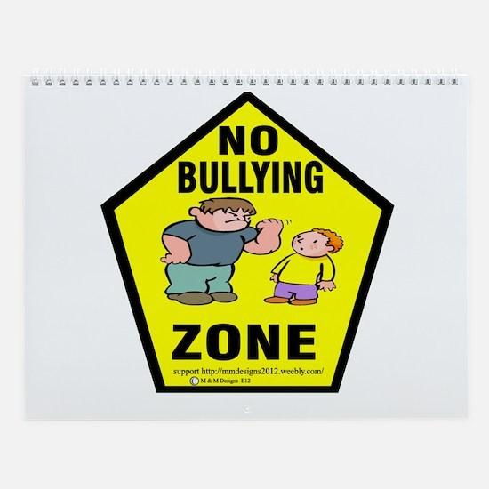 No Bullying Zone.png Wall Calendar