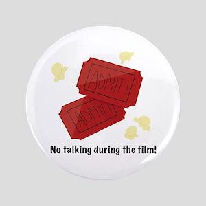 "No Talking 3.5"" Button"