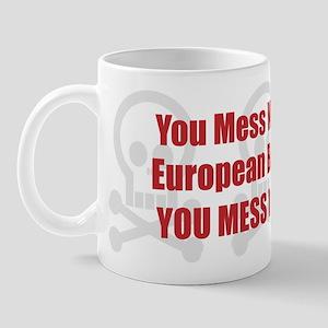 Mess With Burmese Mug