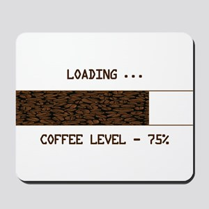 Coffee loading ... Mousepad