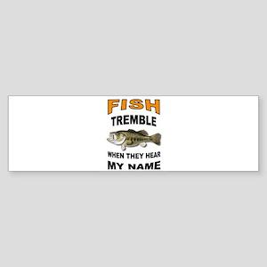 FISH TREMBLE Bumper Sticker