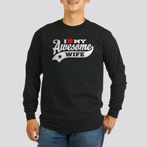 I Love My Awesome Wife Long Sleeve Dark T-Shirt