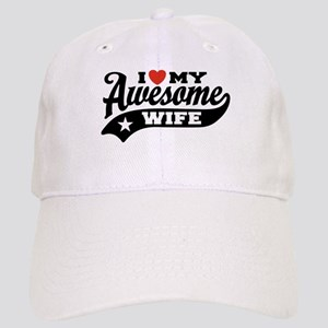 I Love My Awesome Wife Cap