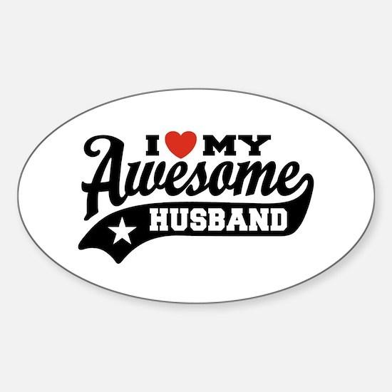 I Love My Awesome Husband Sticker (Oval)