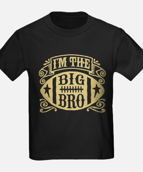 I'm The Big Bro Football T