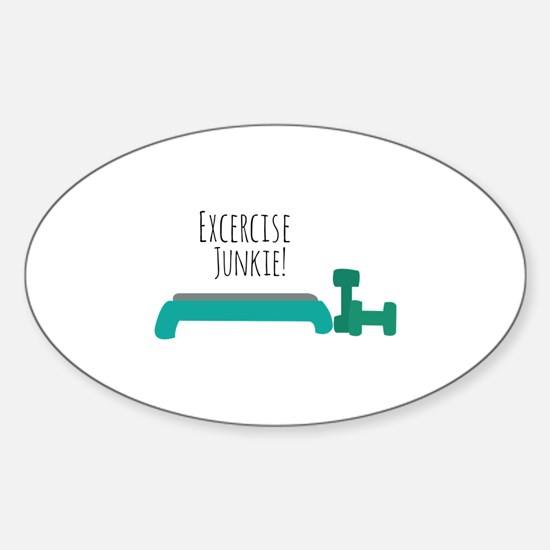Exercise Junkie Decal