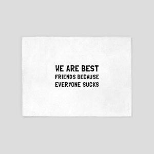 Best Friends Everyone Sucks 5'x7'Area Rug