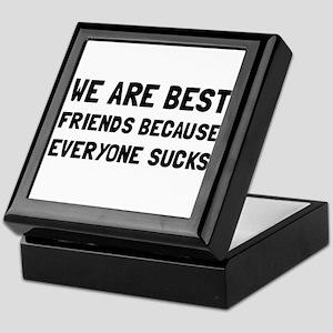 Best Friends Everyone Sucks Keepsake Box