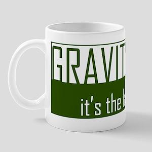 Gavity, It's The Law Mug