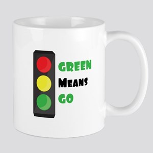 Green Means Go Mugs