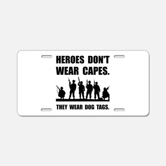 Heroes Wear Dog Tags Aluminum License Plate