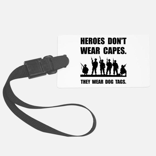 Heroes Wear Dog Tags Luggage Tag