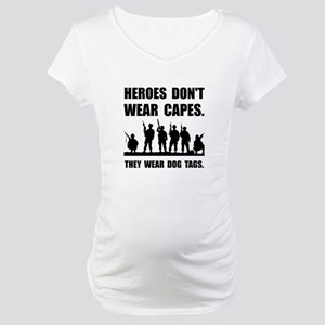 Heroes Wear Dog Tags Maternity T-Shirt