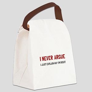 I Never Argue Canvas Lunch Bag