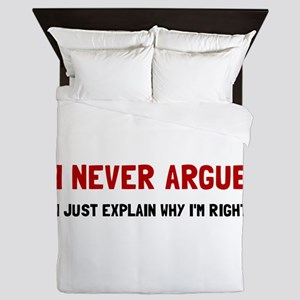 I Never Argue Queen Duvet